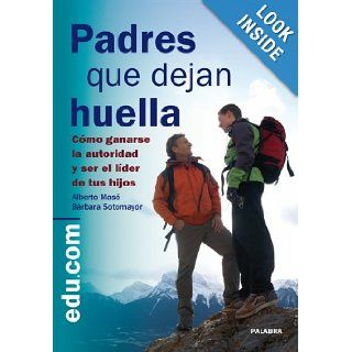 PADRES QUE DEJAN HUELLA ALBERTO MASO 9788498405118 Books