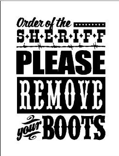 """Order of sheriff, Please remove your boots.Cowboy Western Wall Quote Words Sayings Removable Lettering 12"""" X 16""""   Wall Decor Stickers"""