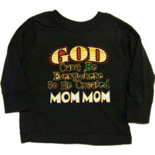 TODDLER LONG SLEEVE T SHIRT : SPORTS GREY   4T   God Cant Be Everywhere So He Created Mom Mom   for Grandson or Granddaughter   Guardian Angel Mommom Grandma Grandmother: Clothing