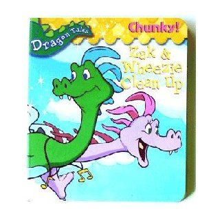 Zak & Wheezie Clean Up Dragon Tales Chunky: 9781419401787: Books