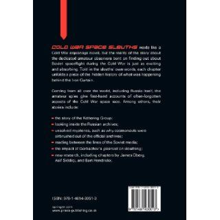 Cold War Space Sleuths The Untold Secrets of the Soviet Space Program (Springer Praxis Books / Space Exploration) Dominic Phelan 9781461430513 Books