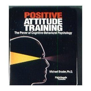 Positive Attitude Training Self Mastery Made Easy Michael Broder 9780671874575 Books
