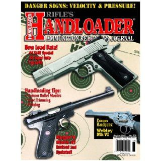 Handloader Magazine   August 2005   Issue Number 236: Dave Scovill, Gil Sengel, Mike Venturino, Jr. R.H. VanDenburg, Brian Pearce, Clair Rees, John Haviland, Al Miller, John Barsness, Bob Campbell, Wolfe Publishing Company: Books