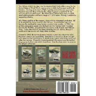TM9 325 105mm Howitzer M2A1 Technical Manual: Department of the Army: 9781937684426: Books