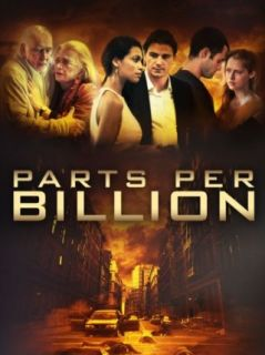 Parts Per Billion [HD] Rosario Dawson, Josh Hartnett, Gena Rowlands, Frank Langella  Instant Video