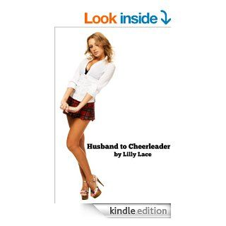 Husband to Cheerleader (Forced Feminization Fiction) eBook: Lilly Lace: Kindle Store