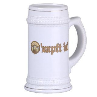 O'zapft is  Oktoberfest Steins Mug