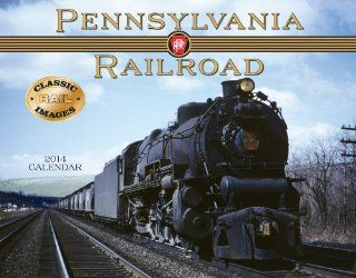 Pennsylvania Railroad 2014 Wall Calendar : Train Calenders : Office Products