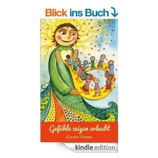 Gef�hle zeigen erlaubt eBook: Kerstin Werner, Ulrike Hirsch: Kindle Shop
