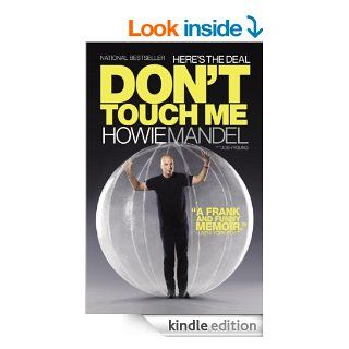 Here's the Deal: Don't Touch Me eBook: Howie Mandel, Josh Young: Kindle Store
