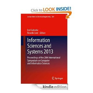 Information Sciences and Systems 2013: 264 (Lecture Notes in Electrical Engineering) eBook: Erol Gelenbe, Ricardo Lent: Kindle Store