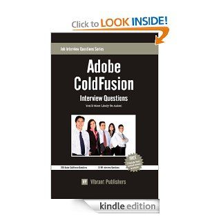 Adobe ColdFusion Interview Questions You'll Most Likely Be Asked (Job Interview Questions Series) eBook Vibrant Publishers Kindle Store