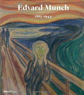 Edvard Munch 1863 1944 Jon Ove Steihaug, Mai Britt Guleng, Birgitte Sauge, Oslo National Museum of Art, Munch Museum Fremdsprachige Bücher