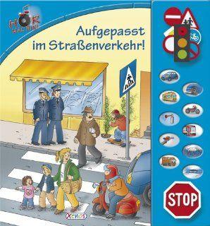 H�r mal hin!   Aufgepasst im Stra�enverkehr!: Soundbuch: Petra Klose, Stefan Lohr: Bücher