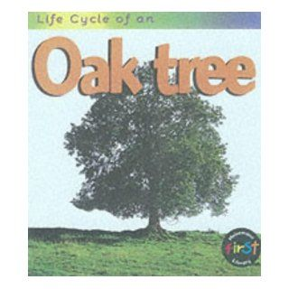 Life Cycle of an Oak Tree: Angela Royston: 9780431083964: Books