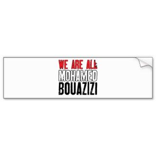 We Are All Mohamed Bouazizi Bumper Stickers