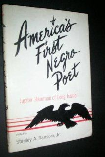America's First Negro Poet (Empire State Historical Publications): Jupiter Hammon, Stanley A. Ransom: 9780871980823: Books