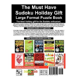 The Must Have Sudoku Holiday Gift 480 Puzzles 480 NEW Large Format Puzzles with plenty of grid space for calculations and notes. Easy, Hard, cruel and deadly killer sudoku. Jonathan Bloom 9780981426150 Books