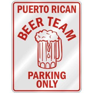 """ PUERTO RICAN BEER TEAM PARKING ONLY "" PARKING SIGN COUNTRY PUERTO RICO"