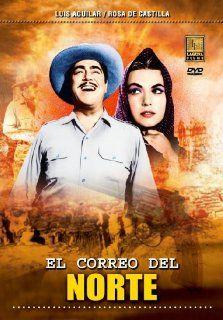 El Correro del Norte: Luis Aguilar, Rosa de Castilla, Rosario Galvez, Jaime Fernandez, Zacar�as Gomez Urquiza: Movies & TV