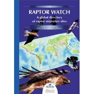 RAPTOR WATCH (Birdlife Conservation) ZALLES JORJE I Books