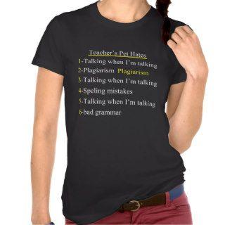 Teachers Pet Hates 2 T shirts