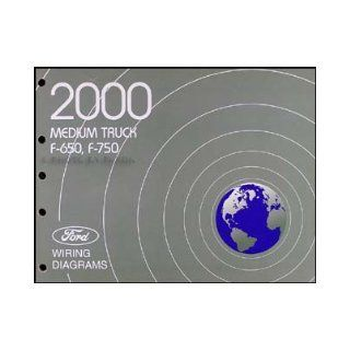 2000 Ford F650 F750 Medium Truck Wiring Diagram Manual Original: Ford: Books
