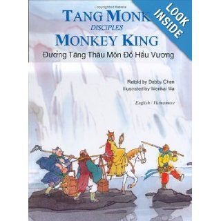 Tang Monk Disciples Monkey King: English/Vietnamese (Adventures of Monkey King / Truyen Te Thien Dai Thanh): Retold by Debby Chen & Illustrated by Wenhai Ma: 9781572270879:  Children's Books