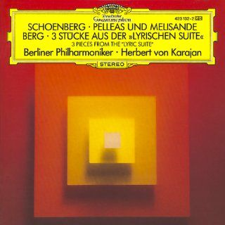 "Schoenberg Pelleas & Melisande / Berg 3 Pieces from the ""Lyric Suite"" Music"