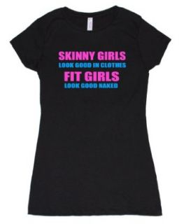 FTD Apparel Women's Skinny Girls Fit Girls Look Good Naked T Shirt Clothing