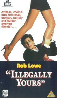 Illegally Yours [VHS]: Rob Lowe, Colleen Camp, Kenneth Mars, Kim Myers, Marshall Colt, Harry Carey Jr., George Morfogen, Linda MacEwen, Rick Jason, Jessica James, Ira Heiden, Tony Longo, Peter Bogdanovich, Peggy Robertson, Steve Foley, William Pfeiffer, Ma