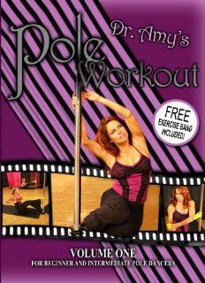 Dr. Amy's Pole Workout! Volume One For Beginner to Intermediate Pole Dancers! FREE EXERCISE BAND INCLUDED!: Amy Rosen D.C., Dr. Amy Rosen: Movies & TV