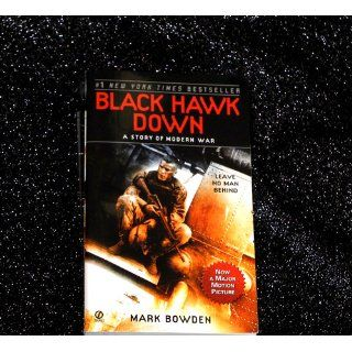 Black Hawk Down: A Story of Modern War: Mark Bowden: 9780802144737: Books