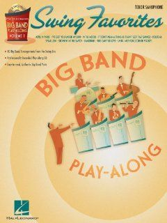Swing Favorites   Tenor Sax   Big Band Play Along Volume 1   Book and CD Package Musical Instruments