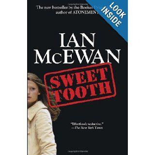 Sweet Tooth A Novel (9780345803450) Ian McEwan Books