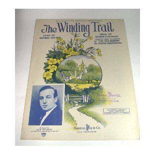 The Winding Trail with Ukulele and Saxophone Arrangement (Sheet Music) George (Lyrics); Howard, George R. (Music) Hayden Books