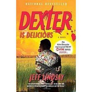 Dexter is Delicious (Paperback)