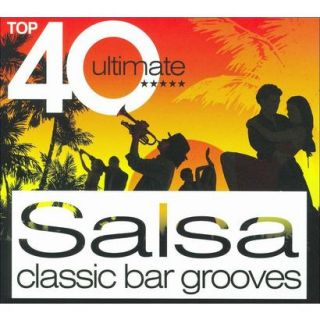 Top 40 Ultimate Salsa Classic Bar Grooves
