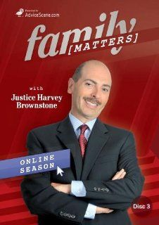 Family Matters with Justice Harvey Brownstone Online Season, Episodes 5 & 6 Justice Harvey Brownstone, Ron Dummonceaux, Leigh Gagnon, Gwen Goebel, Gregory Walen, AdviceScene Enterprises Inc. Movies & TV