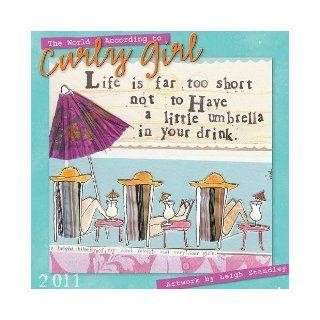 World According to Curly Girl 2011 Mini Wall Calendar (Calendar) Leigh Standley 9781416285571 Books