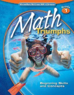 Math Triumphs, Grade 1 Beginning Skills and Concepts, Student Study Guide McGraw Hill Education 9780078881947  Children's Books
