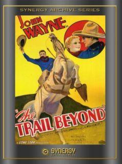 The Trail Beyond John Wayne, Verna Hillie, Noah Beery, Robert N Bradbury  Instant Video