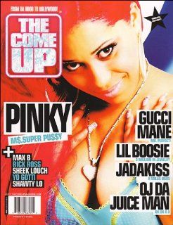 The Come Up Magazine Vol. 1: Pinky  Miss Super Pu$$y: The Come Up Magazine: Books