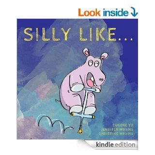Funny Animals Doing Very Silly Things   Kindle edition by Christine Whang, Eugene Yu, Jennifer Whang. Children Kindle eBooks @ .
