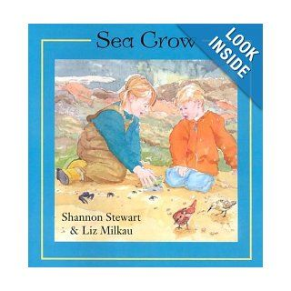 Sea Crow: Shannon Stewart, Elizabeth Milkau: 9781551432885:  Children's Books