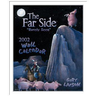 "The Far Side ""Rarely Seen"" 2002 Wall Calendar Gary Larson 9780740715754 Books"