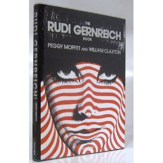The Rudi Gernreich Book (Big Series Art): Peggy Moffitt, William Claxton: 9783822871973: Books