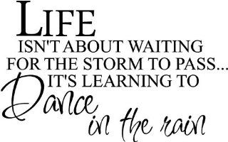 #1 Life isn't about waiting for the storm to pass It's learning to dance in the rain wall art   Wall Sculptures