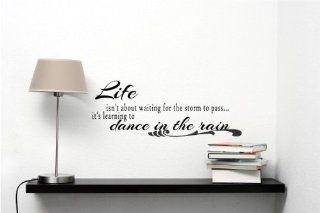 Life isn't about waiting for the storm to pass it's learning to dance in the rain Vinyl Wall Decals Quotes Sayings Words Art Decor Lettering Vinyl Wall Art Inspirational Uplifting  Nursery Wall Decor  Baby
