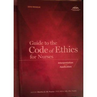 Guide to the Code of Ethics for Nurses: Interpretation and Application (American Nurses Association) (9781558102583): Marsha D.M. Fowler: Books